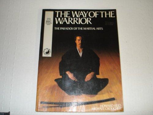 Way of the Warrior: Croucher, Michael, Reid, Howard