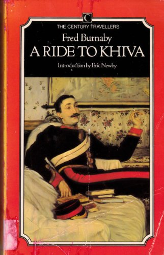 9780712600941: A Ride to Khiva (The Century Travellers series)