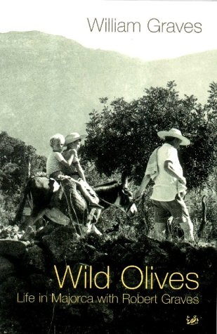 9780712601160: Wild Olives: Life in Majorca With Robert Graves