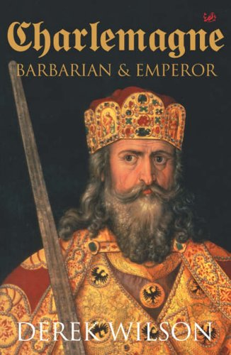 9780712602174: Charlemagne: Barbarian and Emperor
