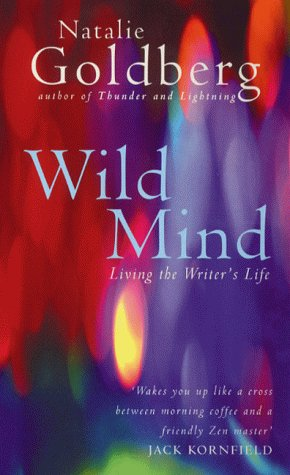 9780712602914: Wild Mind: Living the Writer's Life