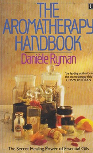 9780712603294: The Aromatherapy Handbook