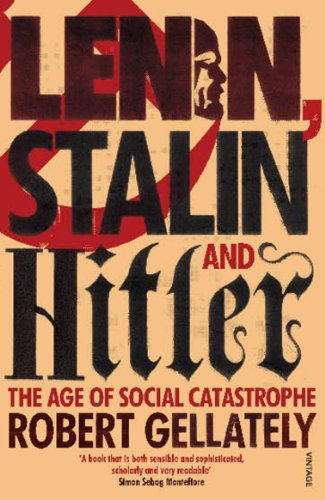 9780712603577: Lenin, Stalin and Hitler: The Age of Social Catastrophe