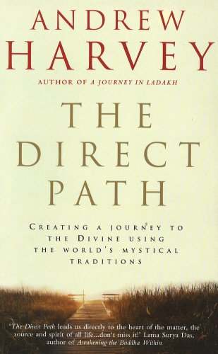 9780712603676: The Direct Path: Creating a Journey to the Divine Using the World's Mystical Traditions