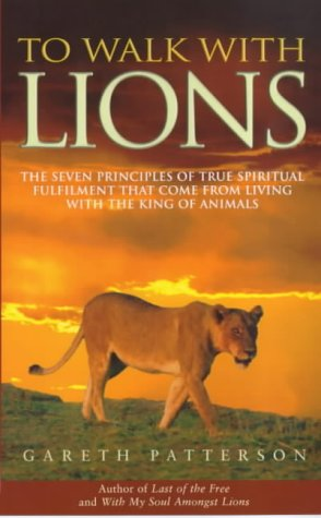9780712604178: To Walk with Lions