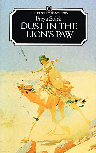 9780712604512: Dust in the Lion's Paw: Autobiography, 1939-46 (Century travellers)