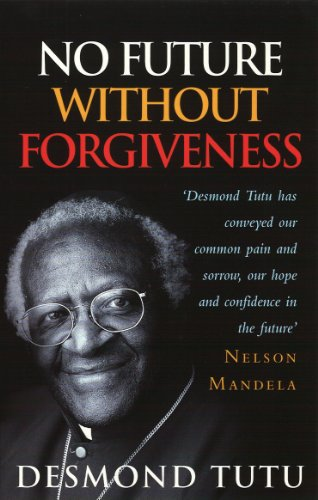9780712604857: No Future Without Forgiveness