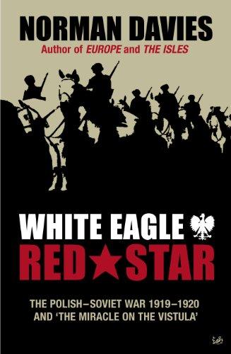 9780712606943: White Eagle, Red Star: The Polish-Soviet War 1919-20