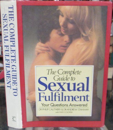 9780712608589: The Complete Guide to Sexual Fulfilment: Your Questions Answered