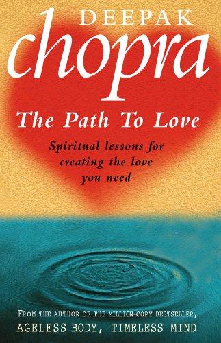 Path to Love: Deepak Chopra