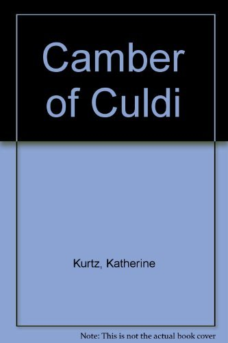 Camber of Culdi (Legends of Camber of Culdi): Kurtz, Katherine