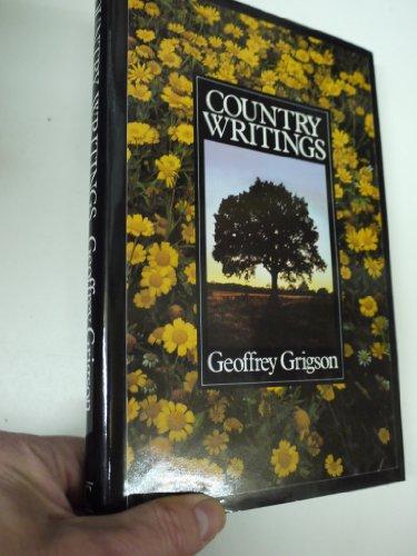 Country Writings: Grigson, Geoffrey