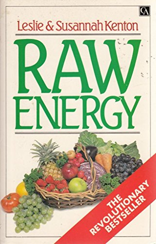 9780712609418: Raw Energy: Eat Your Way to Radiant Health