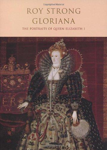 9780712609449: Gloriana: The Portraits of Queen Elizabeth 1