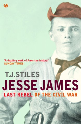 9780712609593: Jesse James: Last Rebel of the Civil War