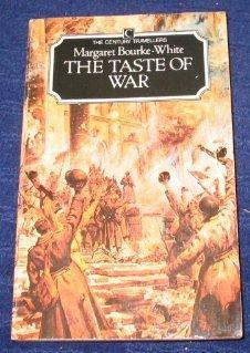 Taste of War - Bourke-White, Margaret