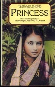 9780712610353: Princess: Dowager Maharani of Gwalior