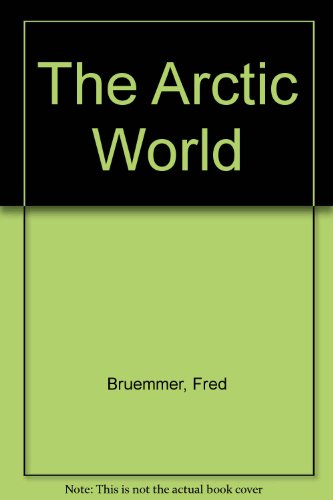 9780712610582: The Arctic World