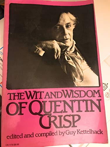 9780712610681: The Wit and Wisdom of Quentin Crisp