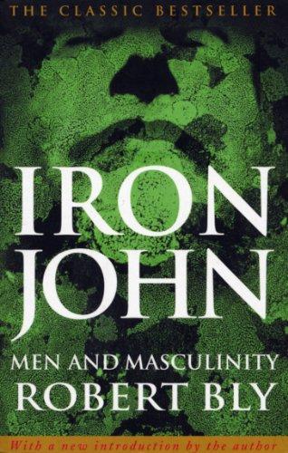 9780712610704: Iron John: A Book About Men