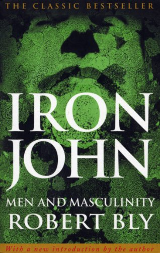 9780712610704: Iron John: A Book About Men