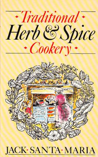 9780712610759: Traditional Herb & Spice Cookery