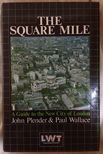 9780712610865: The Square Mile