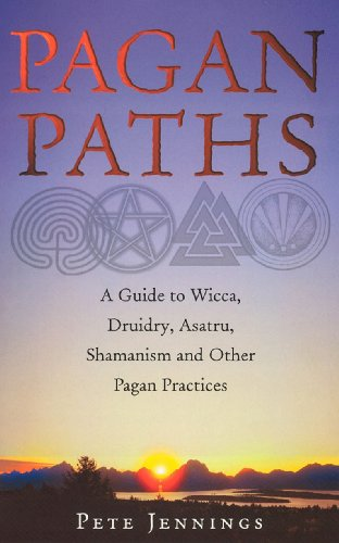 9780712611060: Pagan Paths: A Guide to Wicca, Druidry, Asatru Shamanism and Other Pagan Practices