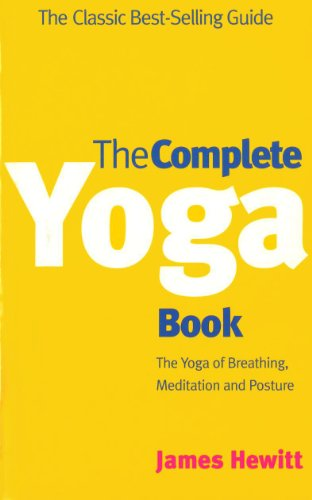"9780712611435: The Complete Yoga Book: The Yoga of Breathing, Posture and Meditation: ""Yoga of Breathing"", ""Yoga of Posture"", ""Yoga of Meditation"" (A Rider Book)"