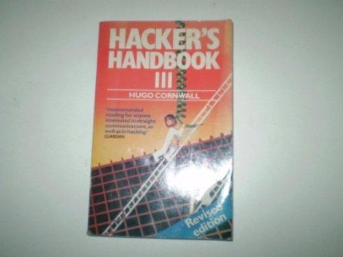9780712611473: The Hacker's Handbook III
