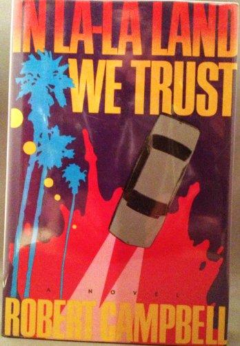 9780712611930: In La La Land We Trust