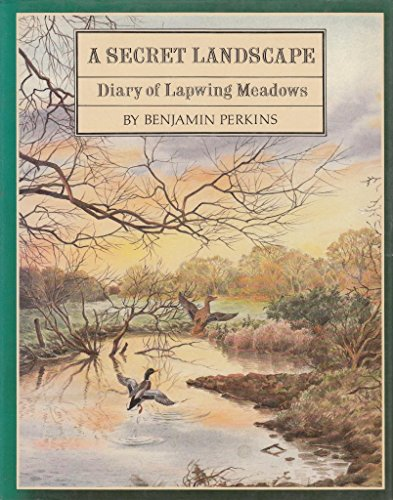 9780712612210: A Secret Landscape: Diary of Lapwing Meadows