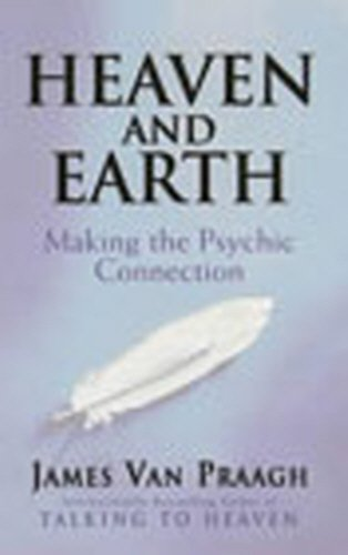9780712612265: Heaven and Earth : Making the Psychic Connection