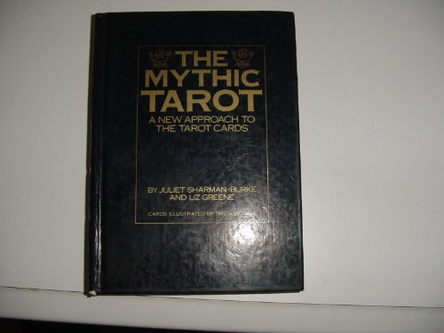 The Mythic Tarot: Juliet Sharman-Burke; Liz