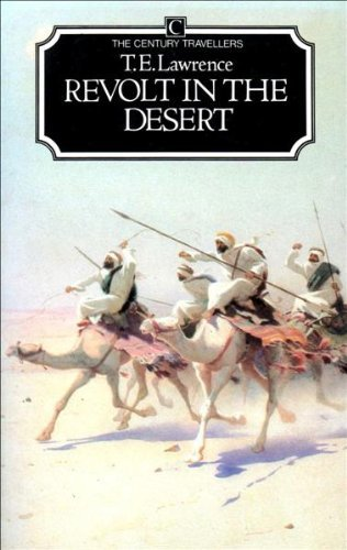 Revolt in the Desert: Lawrence, T. E.