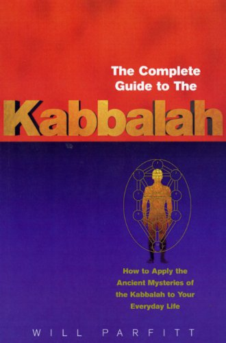 9780712614184: The Complete Guide to the Kabbalah: How to Apply the Ancient Mysteries of the Kabbalah to Your Everyday Life