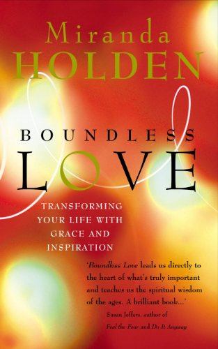 9780712614344: Boundless Love: Transforming Your Life with Grace and Inspiration