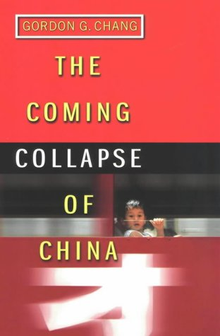 9780712614641: The Coming Collapse of China