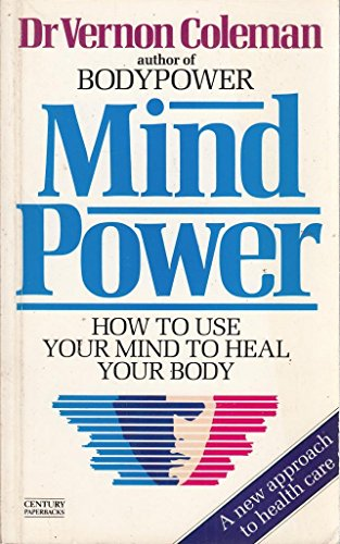 9780712615631: Mind Power: How to Use Your Mind to Heal Your Body