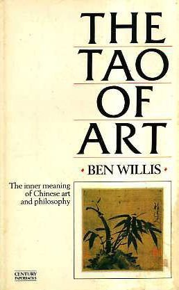 9780712615686: The Tao of Art: The Inner Meaning of Chinese Art and Philosophy (Century paperbacks)