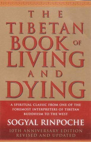 9780712615693: The Tibetan Book of Living and Dying: A Spiritual Classic from One of the Foremost Interpreters of Tibetan Buddhism to the West