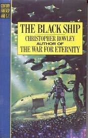 9780712615891: The Black Ship (Century fantasy & science fiction)