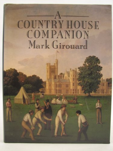 9780712616546: The Country House Companion