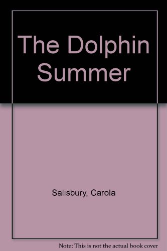9780712616669: The Dolphin Summer