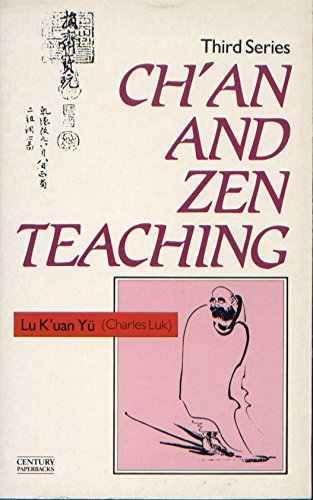 9780712617215: Ch'an and Zen Teaching: v. 3 (A Rider book)