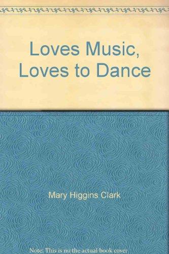 9780712617246: Loves Music, Loves To Dance