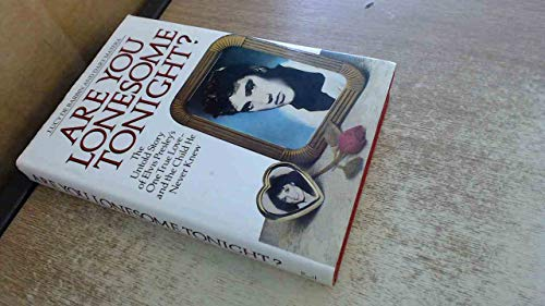 9780712617482: Are You Lonesome Tonight: The Untold Story of Elvis Presley's One True Love and the Child He Never Knew