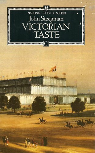 9780712617857: Victorian taste: a study of the arts and architecture from 1830 to 1870