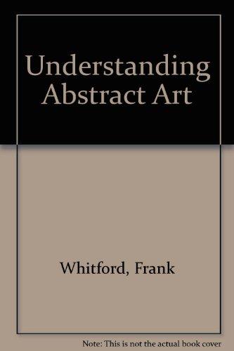 9780712618106: Understanding Abstract Art