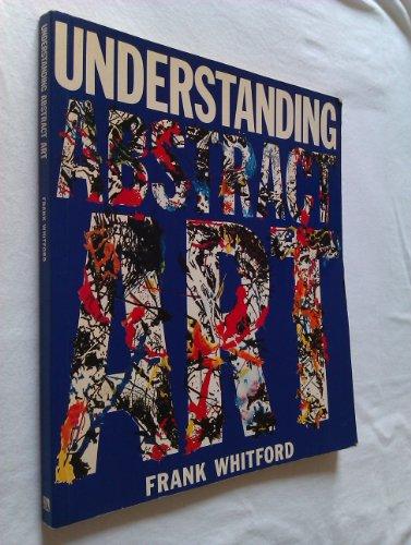 9780712618113: Understanding Abstract Art